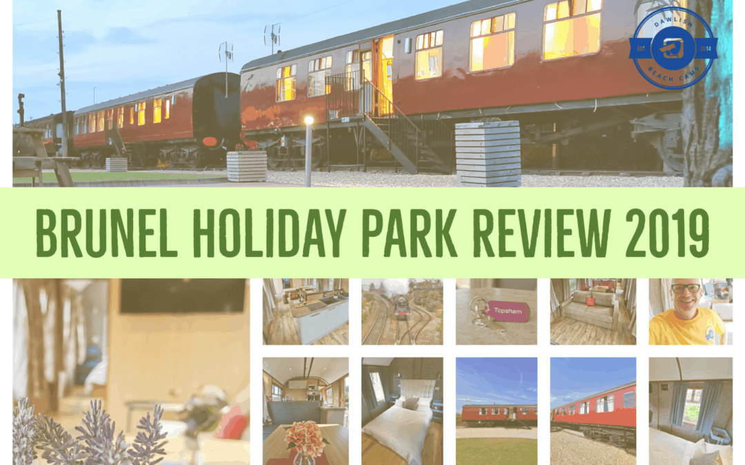 Brunel Holiday Park Review August 2019 previously Brunel Camping Carriages